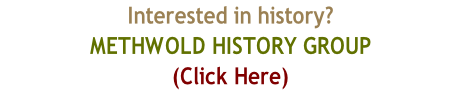Interested in history?  Visit the METHWOLD HISTORY GROUP WebSite  (Click Here)